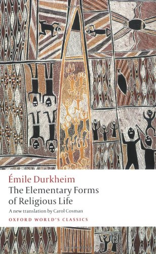 The Elementary Forms of Religious Life 9780199540129