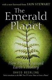The Emerald Planet: How Plants Changed Earth's History 583781