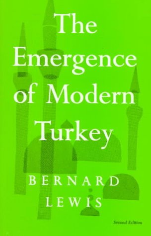 The Emergence of Modern Turkey 9780195003444