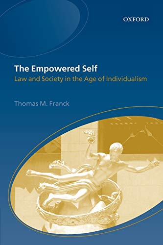 The Empowered Self: Law and Society in an Age of Individualism 9780199248094