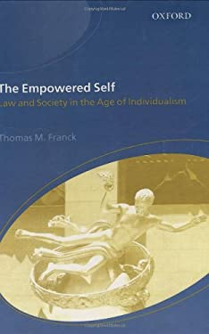 The Empowered Self: Law and Society in an Age of Individualism 9780198298410