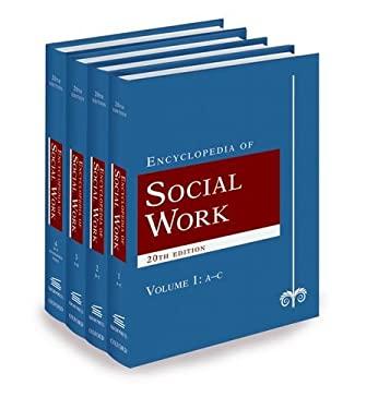 The Encyclopedia of Social Work: Four-Volume Set 9780195306613