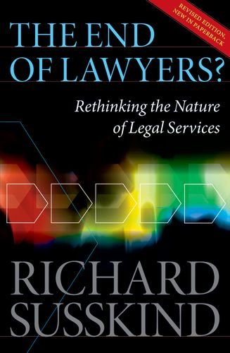 The End of Lawyers?: Rethinking the Nature of Legal Services 9780199593613