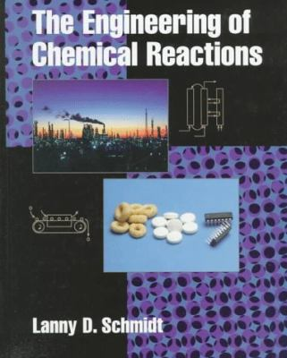 The Engineering of Chemical Reactions 9780195105889