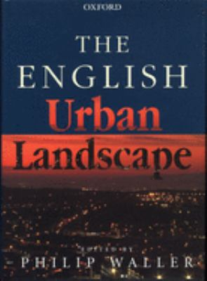 The English Urban Landscape 9780198601173