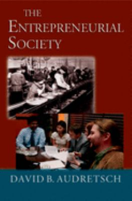 The Entrepreneurial Society 9780195183504