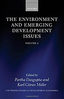 The Environment and Emerging Development Issues: Volume 2 9780199240708