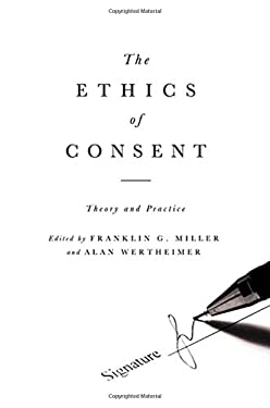 The Ethics of Consent: Theory and Practice 9780195335149