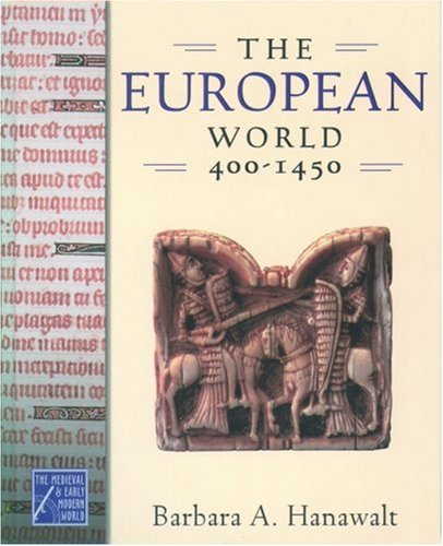 The European World, 400-1450 9780195178449