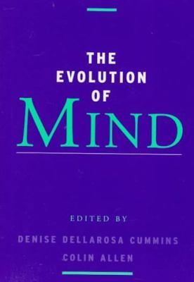 The Evolution of Mind 9780195110531