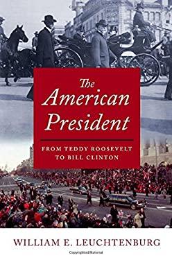 Lion Rampant : The U. S. Presidency in the Twentieth Century