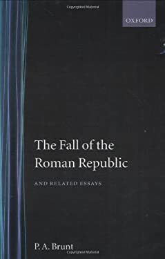 The Fall of the Roman Republic and Related Essays 9780198148494