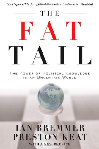 The Fat Tail: The Power of Political Knowledge in an Uncertain World 9780199737277