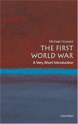 The First World War: A Very Short Introduction 9780199205592