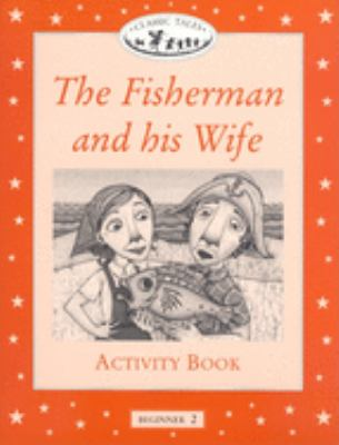 The Fisherman and His Wife 9780194220828