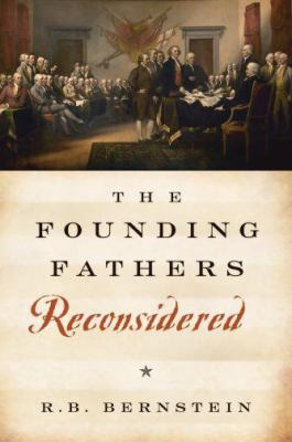 The Founding Fathers Reconsidered 9780195338324