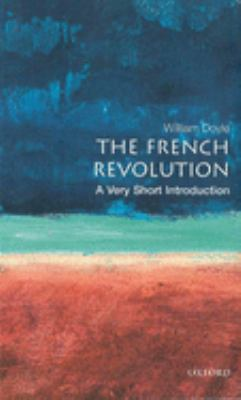 The French Revolution: A Very Short Introduction 9780192853967