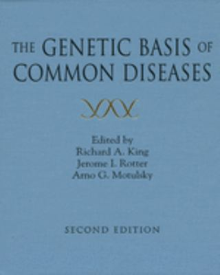 The Genetic Basis of Common Diseases 9780195125825