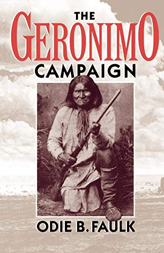 The Geronimo Campaign 9780195083514