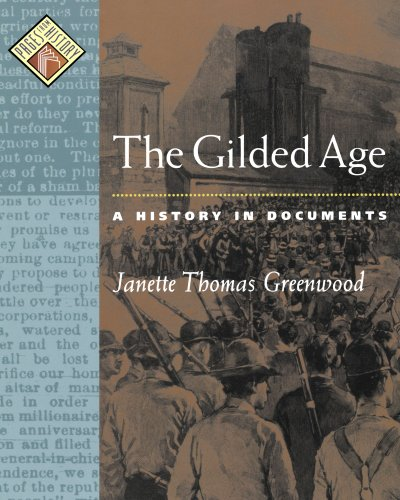 The Gilded Age: A History in Documents 9780195166385
