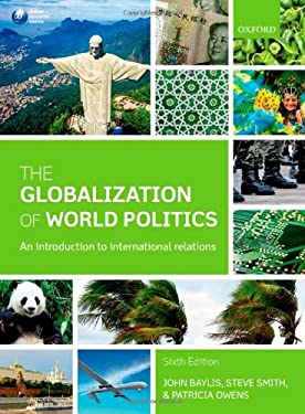 The Globalization of World Politics: An Introduction to International Relations 9780199656172
