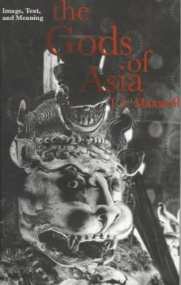 The Gods of Asia: Image, Text, and Meaning