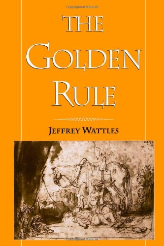 The Golden Rule 9780195110364