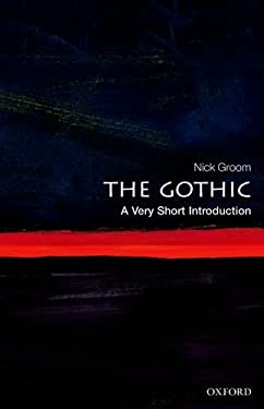 The Gothic: A Very Short Introduction 9780199586790