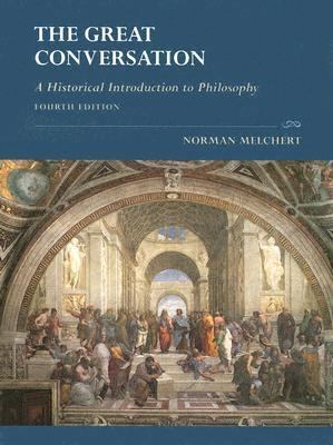 The Great Conversation: A Historical Introduction to Philosophy 9780195175103