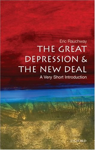 The Great Depression & the New Deal: A Very Short Introduction 9780195326345
