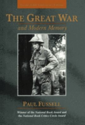 The Great War and Modern Memory: Twenty-Fifth Anniversary Edition 9780195133318
