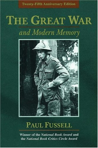 The Great War and Modern Memory 9780195133325