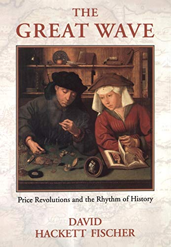 The Great Wave: Price Revolutions and the Rhythym of History
