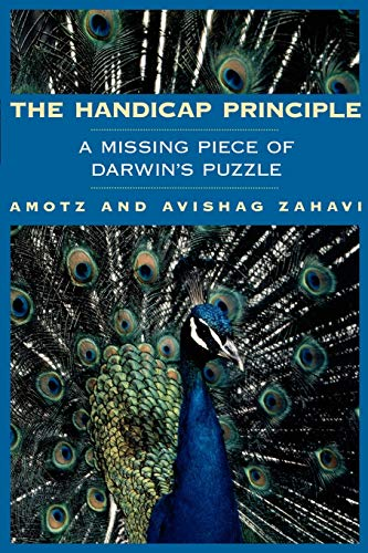 The Handicap Principle: A Missing Piece of Darwin's Puzzle 9780195129144