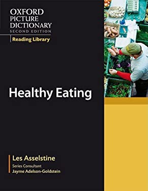 Oxford Picture Dictionary Reading Library: Healthy Eating 9780194740388