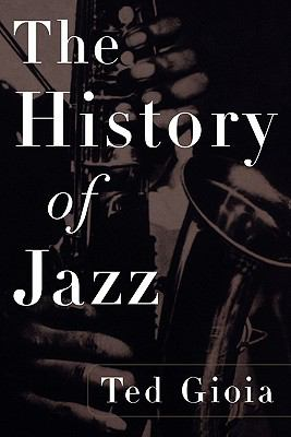 The History of Jazz 9780195126532