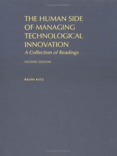 The Human Side of Managing Technological Innovation: A Collection of Readings 9780195135305