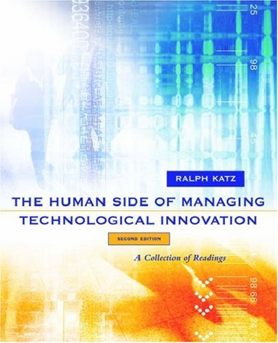 The Human Side of Managing Technological Innovation: A Collection of Readings 9780195135312