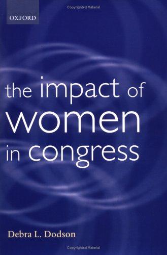 The Impact of Women in Congress 9780198296744