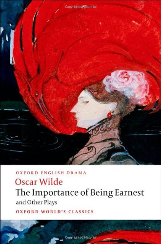 The Importance of Being Earnest and Other Plays 9780199535972