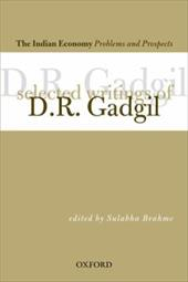 The India Economy Problems and Prospects: Selected Writings of D.R Gadgil