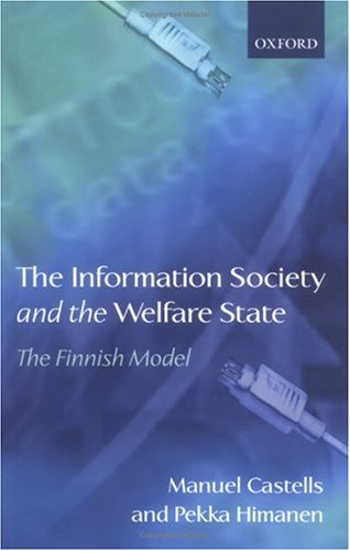 The Information Society and the Welfare State: The Finnish Model 9780199269112