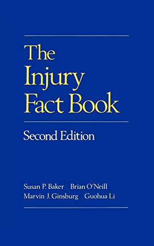 The Injury Fact Book, Second Edition 9780195061949