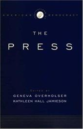 The Institutions of American Democracy: The Press 543184