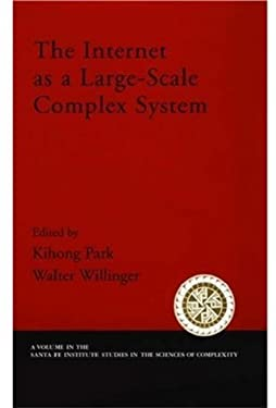 The Internet as a Large-Scale Complex System 9780195157208