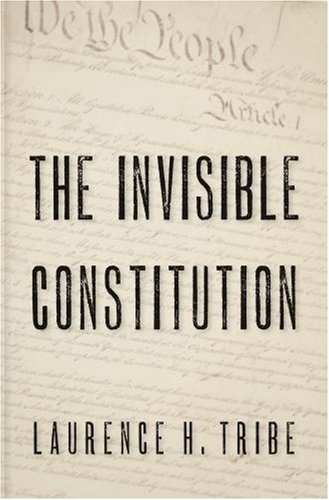 The Invisible Constitution 9780195304251