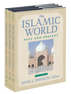The Islamic World Set: Past and Present 9780195165203