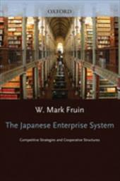 The Japanese Enterprise System: Competitive Strategies and Cooperative Structures 566900
