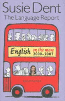 The Language Report: English on the Move, 2000-2007 9780199233885