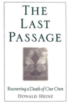 The Last Passage: Recovering a Death of Your Own 9780195116434